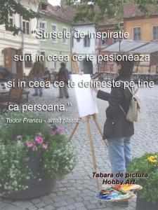 Tabara de pictura Hobby Art despre inspiratie